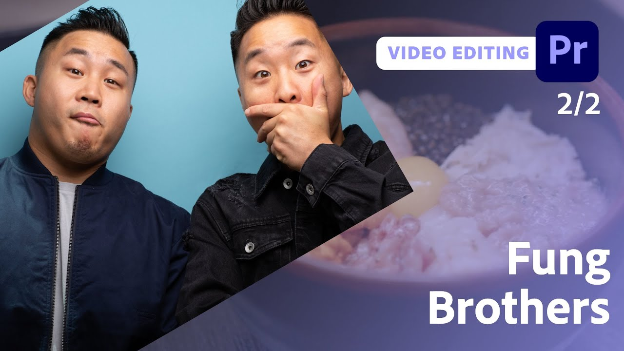 Video Editing for YouTube with the Fung Brothers - 2 of 2