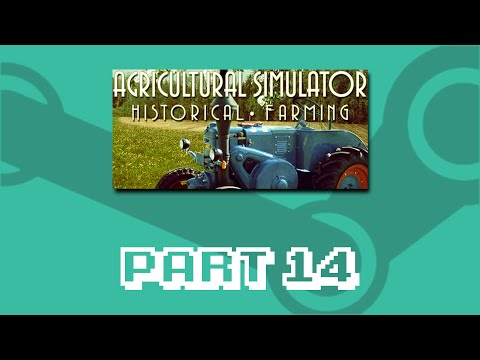 Playing My Entire Steam Library - Agricultural Simulator: Historical Farming