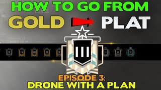 Rainbow Six Siege Tips || How to RANK UP from Gold to Platinum Ep. 3