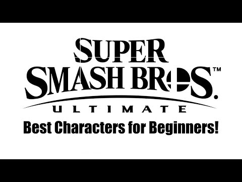 Smash Ultimate: Best Characters For Beginners!