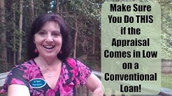 Make Sure You Do THIS with Low Appraisal on a Conventional Loan