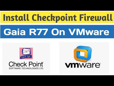 How to Install Checkpoint GAIA R77 Firewall on VMware