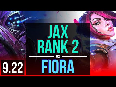 JAX vs FIORA TOP  Rank 2 Rank 1 Jax KDA 516  NA Challenger  v922