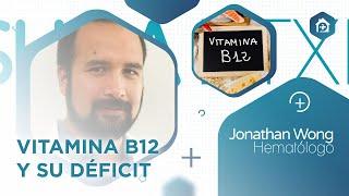 Charla sobre #VitaminaB12 #Déficit del Jonathan Wong (Hematólogo/Laboratorio)