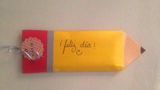 DIY: Porta chocolate/ dulcero lapiz para niños (día del niño)