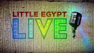 Little Egypt Live Open