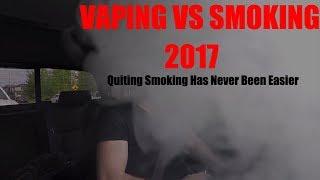 Vaping VS Smoking 2017 | Quit Smoking Using Vape