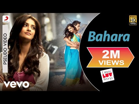Bahara - Official Audio Song | I Hate Luv Storys| Shreya Ghoshal| Vishal Shekhar | Kumaar