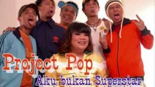 Gambar cover Project Pop - Aku bukan superstar (Lirik)