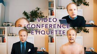 Video conference etiquette