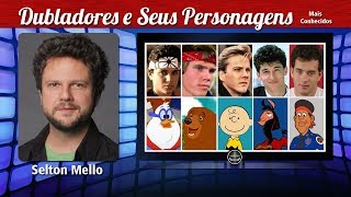 Selton Mello - Dubladores e Seus Personagens Video