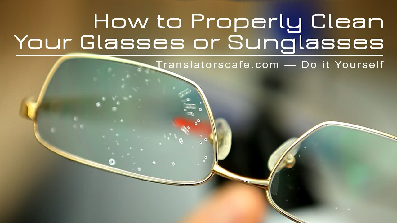 4a0a39a9ef How to Properly Clean Your Glasses