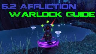 6.2 Affliction Warlock Guide
