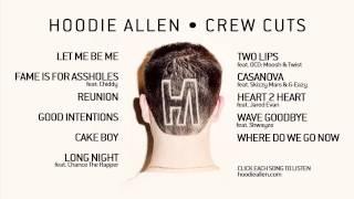 Hoodie Allen - Crew Cuts - Official Full Album