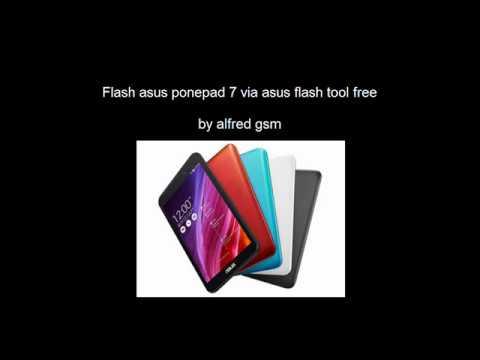 Cara flash asus ponepad 7 dengan asus flashtool free software