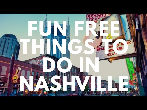 Fun Free Things To Do In Nashville