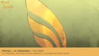 Proyal feat Ai Takekawa - The Orbit (Hazem Beltagui Remix)