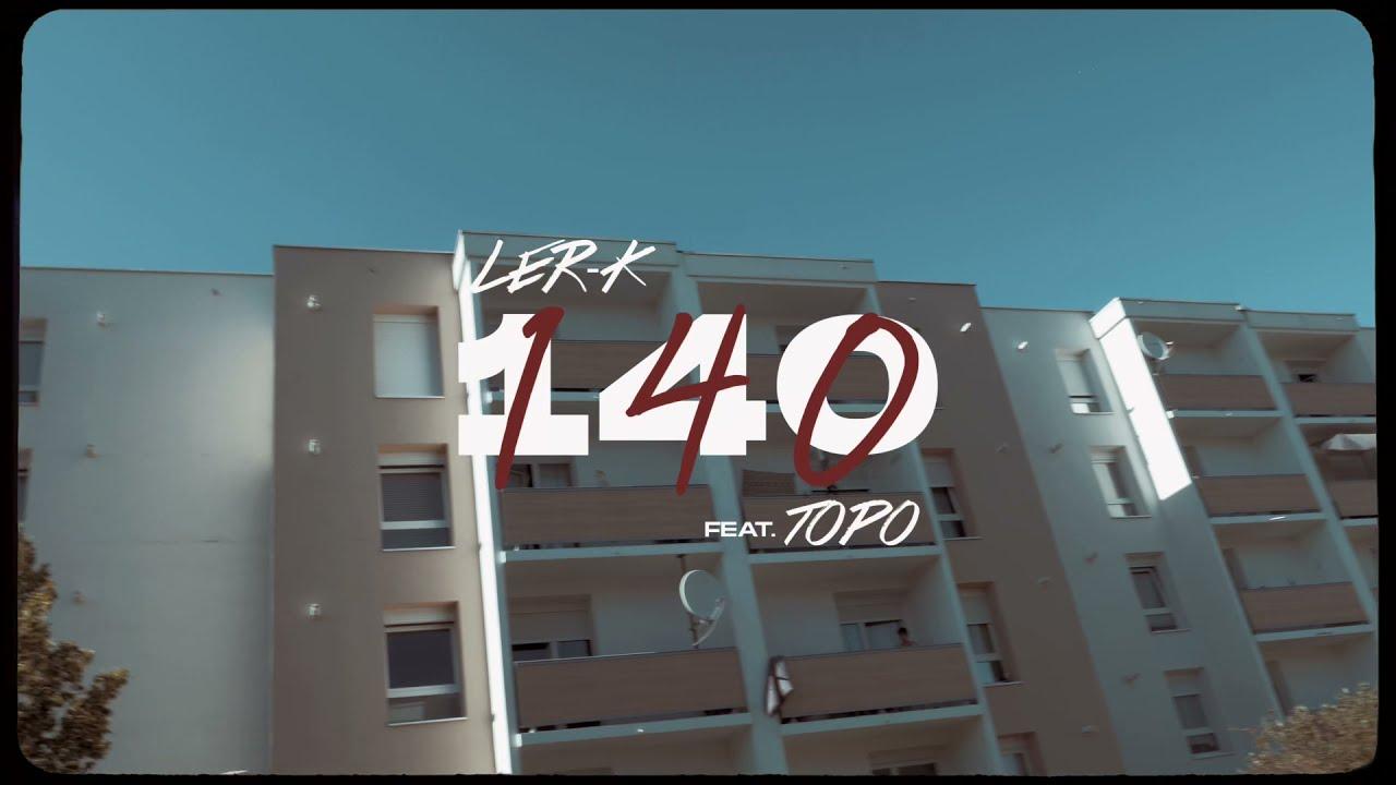 Download Ler-K - 140 feat Topo