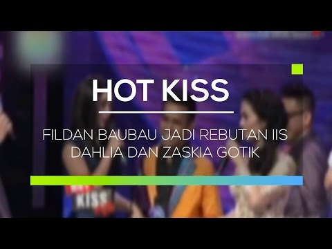 Fildan Baubau Jadi Rebutan Iis Dahlia dan Zaskia Gotik - Hot Kiss