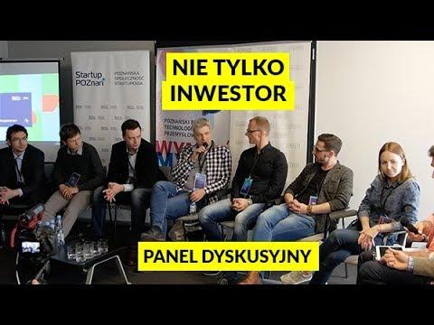 Nie Tylko Inwestor - Panel Dyskusyjny Poznań Startup 2018