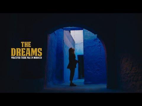 THE DREAMS | TRAVEL MOROCCO (4K)