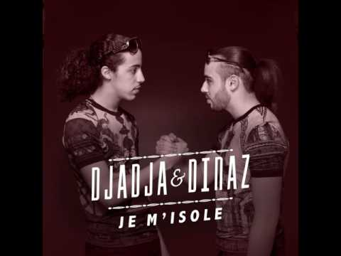 Djadja & Dinaz - Je m'isole [Audio Officiel]
