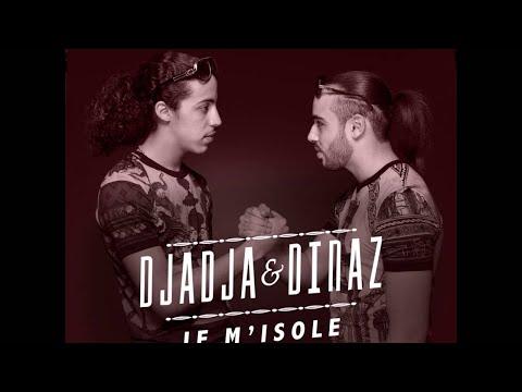 Djadja & Dinaz - Je m'isole