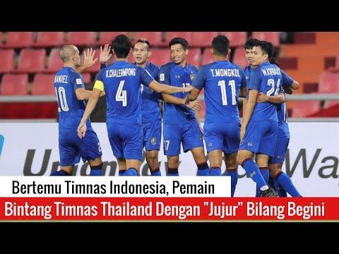 Bertemu Timnas Indonesia, Pemain Bintang Timnas Thailand Dengan