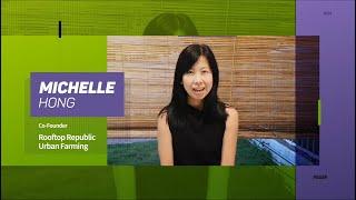 2020 GGEF Social Eco Game Changer Award Winner   Michelle Hong, Rooftop Republic Urban Farming