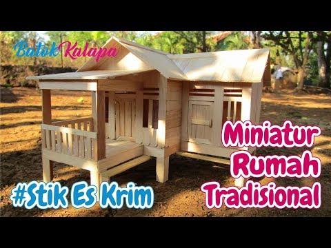 Kerajinan Tangan Stik Es Krim Cara Membuat Miniatur Rumah