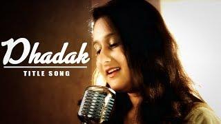 Dhadak - Title Song   Female Unplugged Cover   Shreya Ghoshal   Priyanka Singh   Zee Music Company