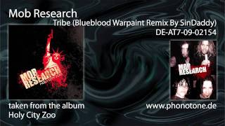 Mob research - Tribe (Blueblood Warpaint Remix)