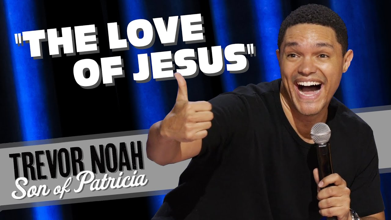 """Download """"The Love Of Jesus"""" - TREVOR NOAH (from Son Of Patricia on Netflix)"""