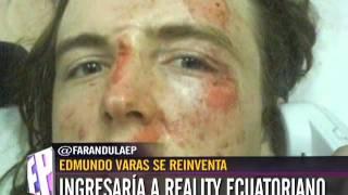 edmundo varas se reinventa, ingresaria a reality ecuatoriano