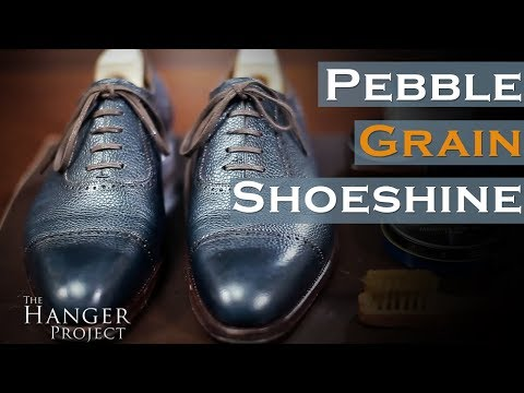 How To Shine Pebble Grain Leather Shoes