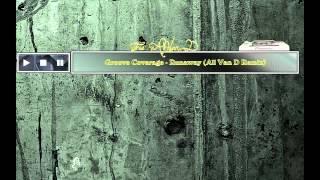 Groove Coverage - Runaway (All Van D Remix)