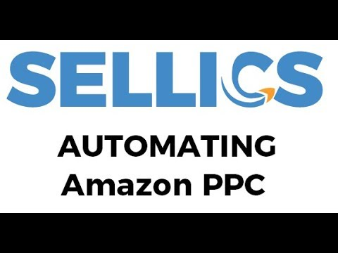 Amazon PPC campaign automation with Sellics (AMZN 360 Episode 1)