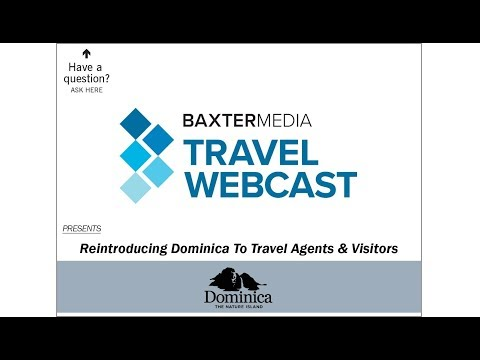 Travel Webcast - Reintroducing Dominica (7/10/2018)