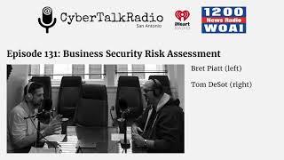 Cyber Talk Radio: Business Risk Assessment
