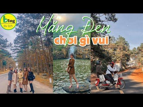 Du lịch Măng Đen 2021 check in 10 điểm du lịch Măng Đen nổi tiếng nhất