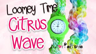 Loomey Time Citrus Wave Watch Attachment Tutorial | How To Thumbnail