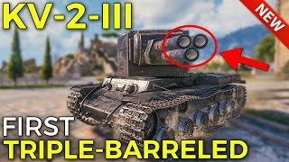 New KV-2-III, First Triple-Barreled Tank | World of Tanks KV-2-III Preview