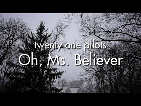 twenty one pilots: Oh, Ms. Believer (legendado)