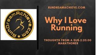 Why I Love Running