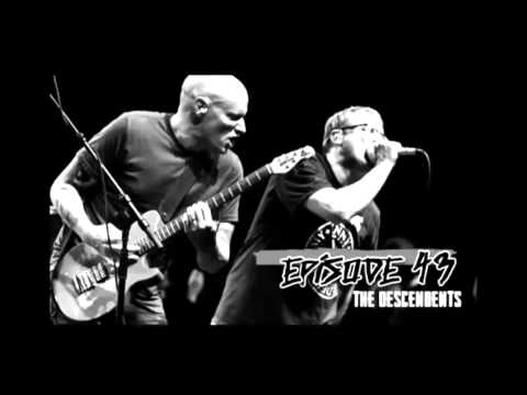 D.I.Wireless EPISODE 43 - The Proud, The Few (DESCENDENTS)
