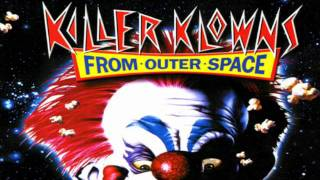 Killer Klowns From Outer Space Theme Music