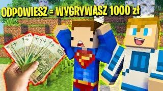 KTO ZNA ODPOWIEDŹ, TEN DOSTANIE 1000zł  | Minecraft Ferajna