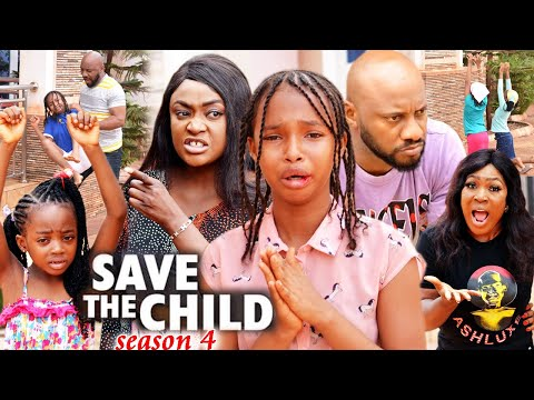 SAVE THE CHILD SEASON 4(Trending New Movie)Yul Edochie 2021 Latest Nigerian Blockbuster Movie 720