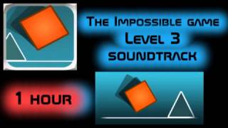 1 hour - The Impossible Game - Level 3 music (Envy - Heaven)