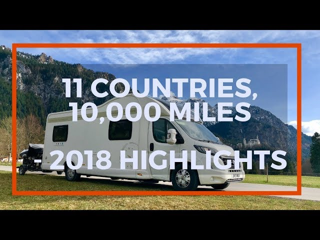 11 countries and 10,000 miles! Touring Europe in a Motorhome - 2018